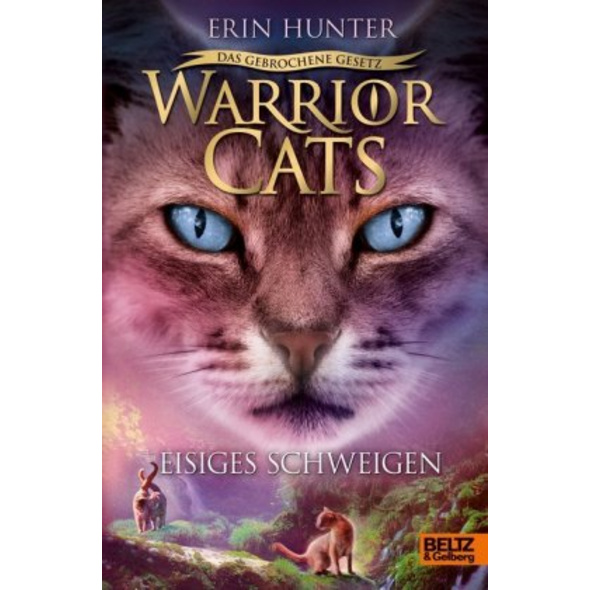 Warrior Cats 7 02 - Das gebrochene Gesetz - Eisige