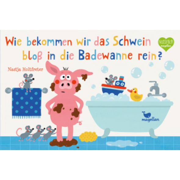 Wie bekommen wir das Schwein bloß in die Badewanne