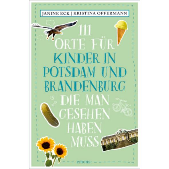 111 Orte für Kinder in Potsdam und Brandenburg, di