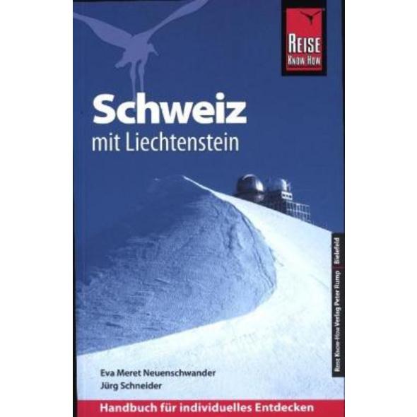 Reise Know-How Reiseführer Schweiz mit Liechtenste