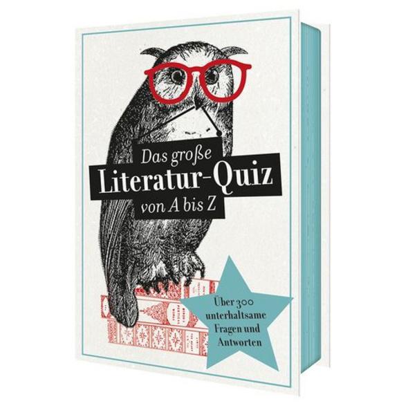Das große Literaturquiz von A bis Z