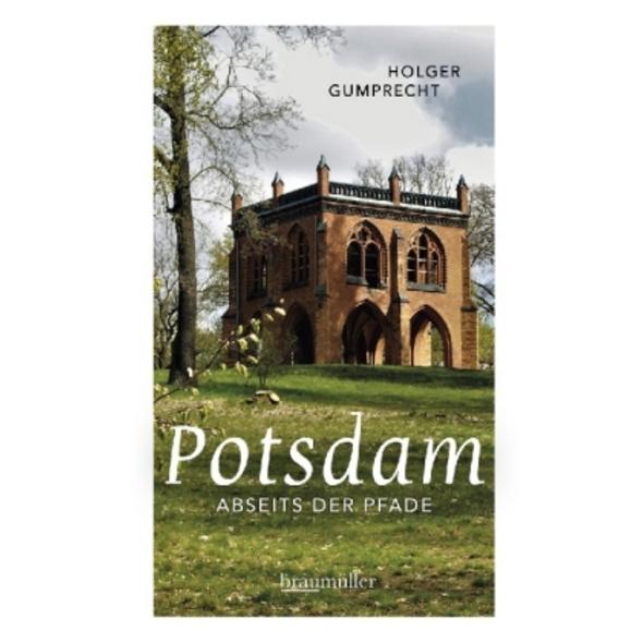 Potsdam abseits der Pfade